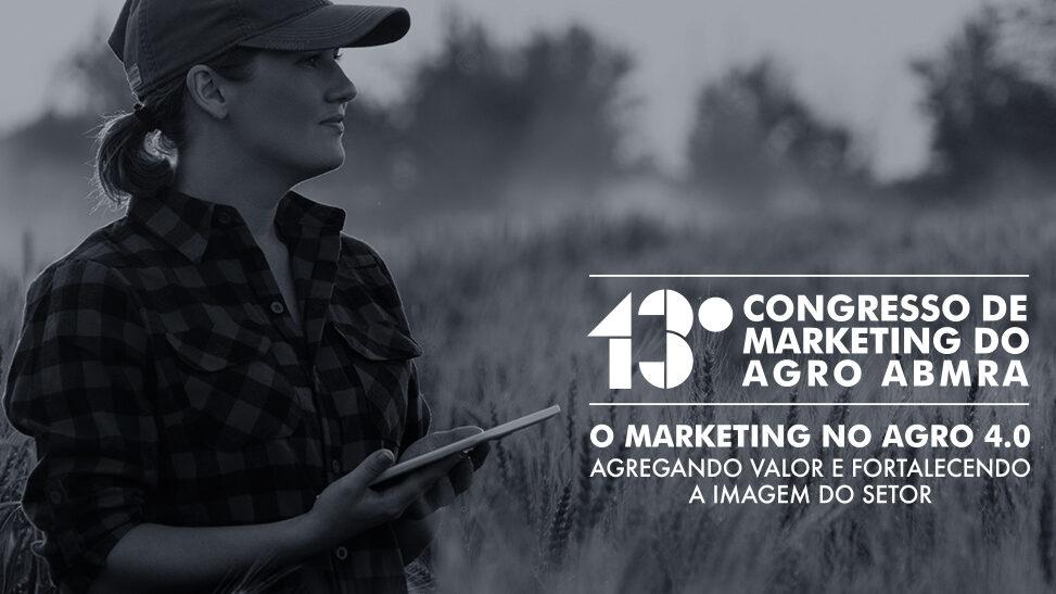 AO VIVO: acompanhe o 13º Congresso de Marketing do Agro ABMRA